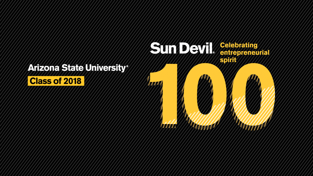 Sun Devil 100 Awards — Celebrating Entrepreneurial Spirit